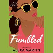 Fumbled Audiobook, by Alexa Martin