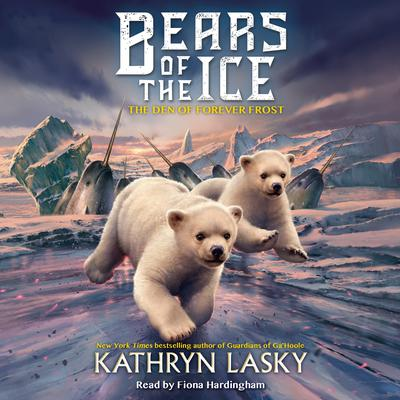 The Den of Forever Frost Audiobook, by Kathryn Lasky