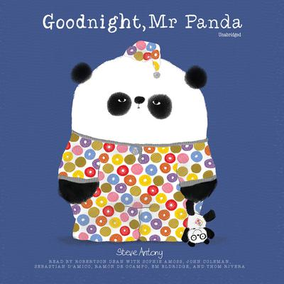 Good Night, Mr. Panda Audiobook, by Steve Antony
