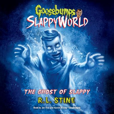 The Ghost of Slappy Audiobook, by R. L. Stine