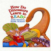 How Do Dinosaurs Learn to Read? Audiobook, by Jane Yolen