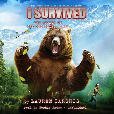 I Survived the Attack of the Grizzlies, 1967 Audiobook, by Lauren Tarshis