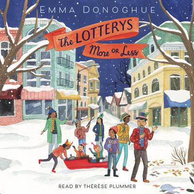 The Lotterys More or Less Audiobook, by Emma Donoghue