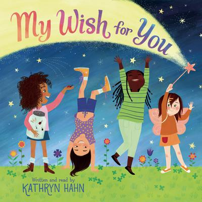 My Wish for You Audiobook, by Kathryn Hahn