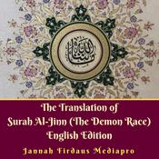 The Translation of Surah Al-Jinn (The Demon Race) English Edition Audiobook, by Author Info Added Soon