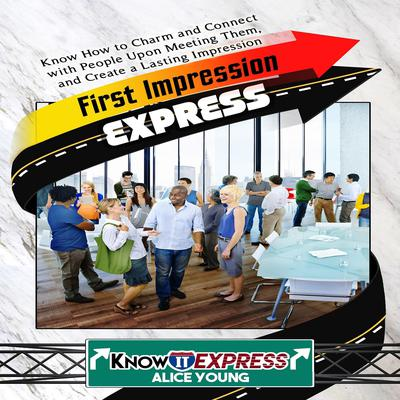 First Impression Express Audiobook, by Alice Young