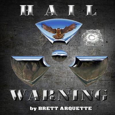 Hail Warning Audiobook, by Brett Arquette