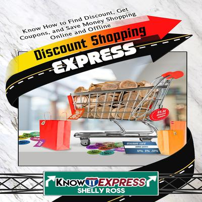 Discount Shopping Express Audiobook, by Shelly Ross