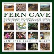 Fern Cave: The Discovery, Exploration, and History of Alabama's Greatest Cave Audiobook, by Author Info Added Soon