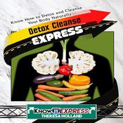 Detox Cleanse Express Audiobook, by Author Info Added Soon