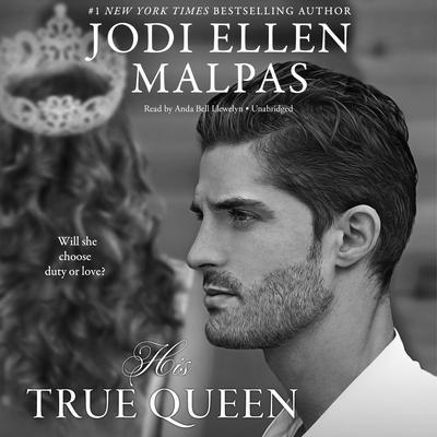 His True Queen Audiobook, by Jodi Ellen Malpas