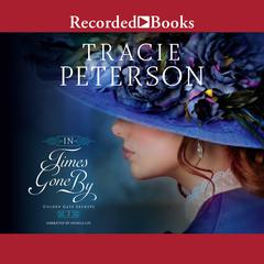 In Times Gone By Audiobook, by Tracie Peterson