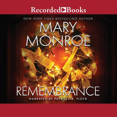Remembrance Audiobook, by Mary Monroe