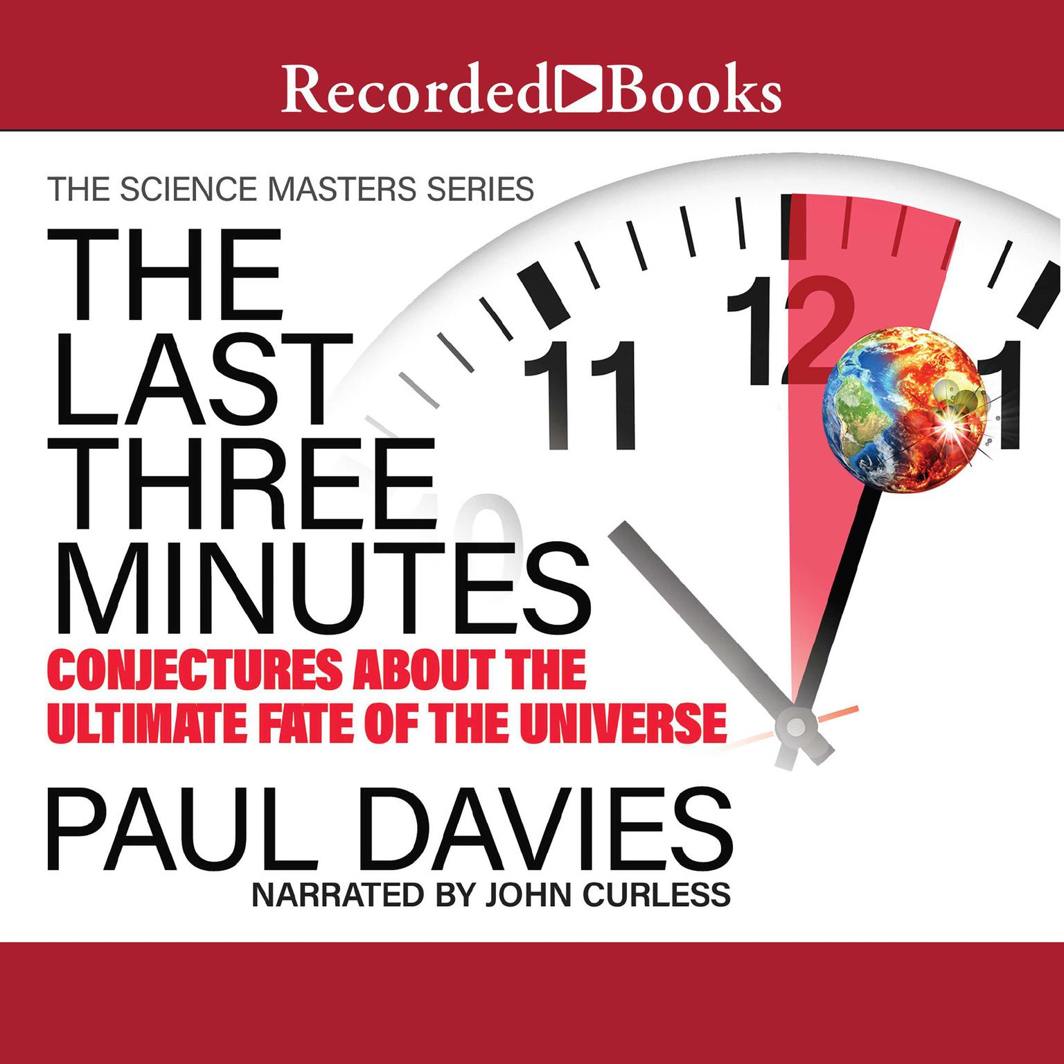 Printable The Last Three Minutes: Conjectures about the Ultimate Fate of the Universe Audiobook Cover Art