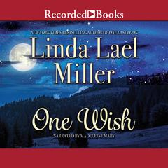 One Wish Audiobook, by Linda Lael Miller