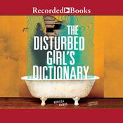 The Disturbed Girls Dictionary Audiobook, by Author Info Added Soon