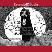 The Sign of the Sinister Sorcerer Audiobook, by Brad Strickland