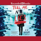 Tell Me No Lies Audiobook, by A.V. Geiger