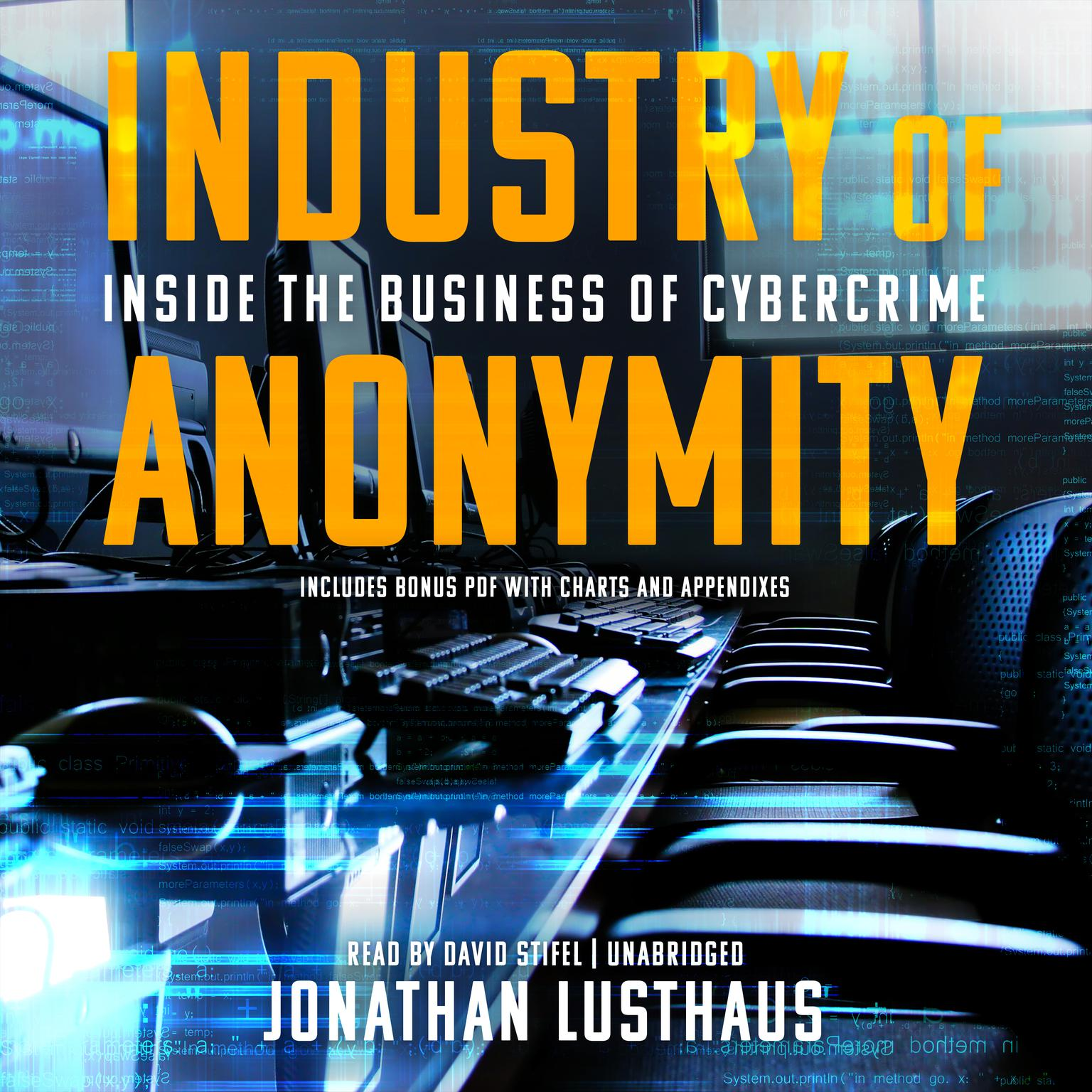 Printable Industry of Anonymity: Inside the Business of Cybercrime Audiobook Cover Art
