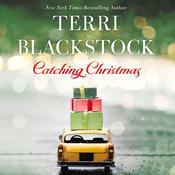 Catching Christmas Audiobook, by Terri Blackstock