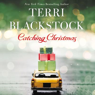 Catching Christmas Audiobook, by Terri Blackstock