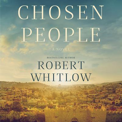 Chosen People Audiobook, by Robert Whitlow
