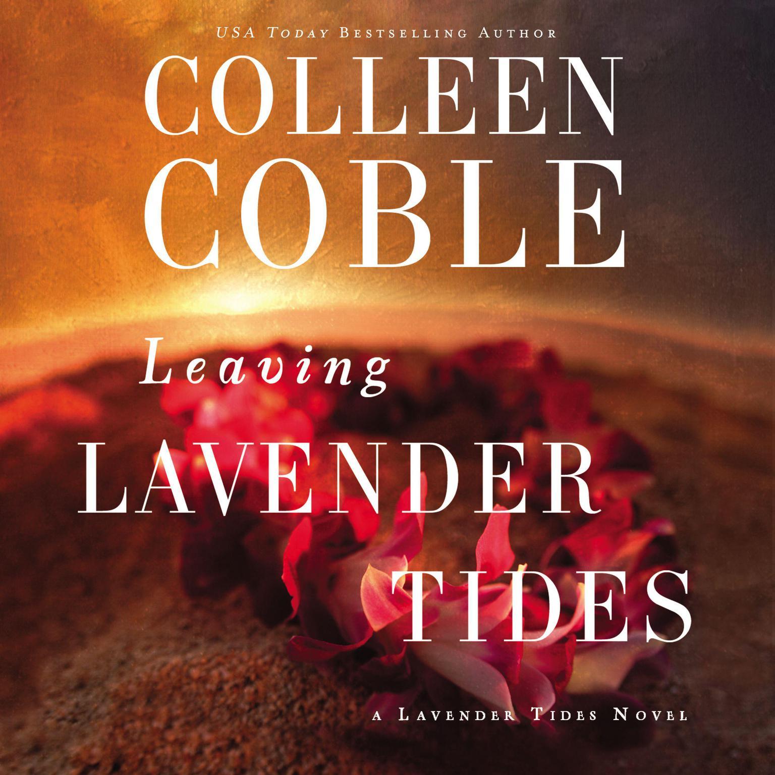 Leaving Lavender Tides: A Lavender Tides Novella Audiobook, by Colleen Coble
