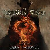 The Late Great Wizard Audiobook, by Author Info Added Soon