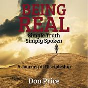 Being Real: Simple Truth Simply Spoken Audiobook, by Author Info Added Soon