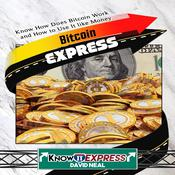 Bitcoin Express Audiobook, by Author Info Added Soon