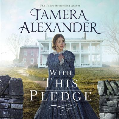 With This Pledge Audiobook, by Tamera Alexander