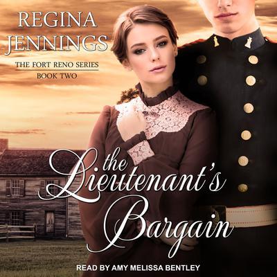 The Lieutenants Bargain Audiobook, by Regina Jennings