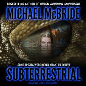 Subterrestrial Audiobook, by Michael McBride