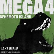 Mega 4: Behemoth Island Audiobook, by Jake Bible
