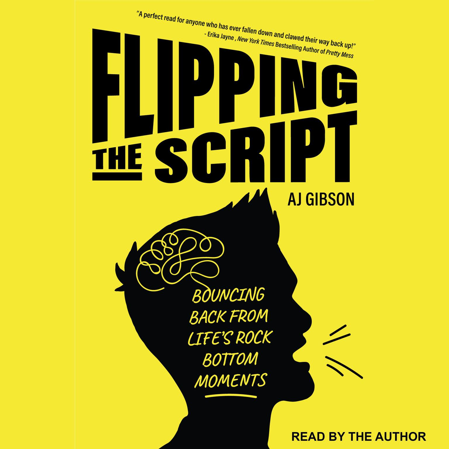 Printable Flipping the Script: Bouncing Back From Life's Rock Bottom Moments Audiobook Cover Art