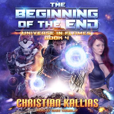 The Beginning of the End Audiobook, by Christian Kallias