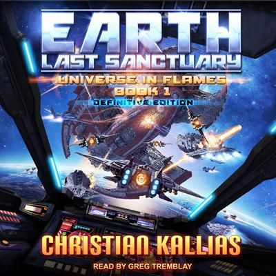 Earth - Last Sanctuary (Definitive Edition) Audiobook, by Christian Kallias