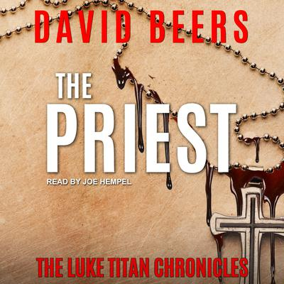 The Priest Audiobook, by David Beers