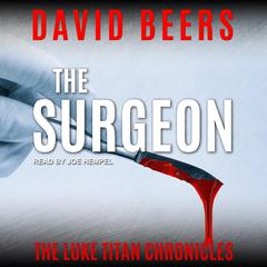 The Surgeon Audiobook, by David Beers