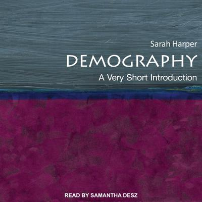 Demography: A Very Short Introduction Audiobook, by Author Info Added Soon