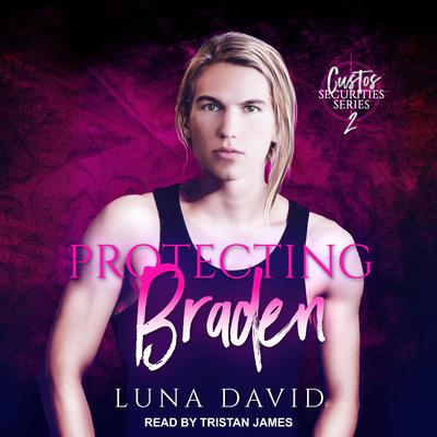 Protecting Braden Audiobook, by Luna David
