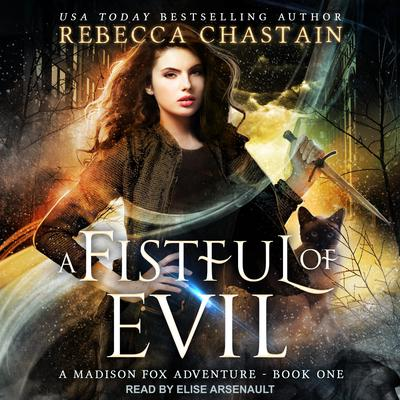 A Fistful of Evil Audiobook, by Rebecca Chastain
