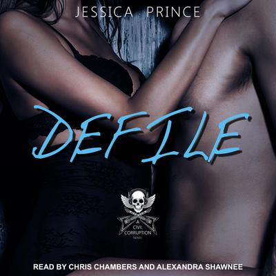 Defile Audiobook, by Jessica Prince