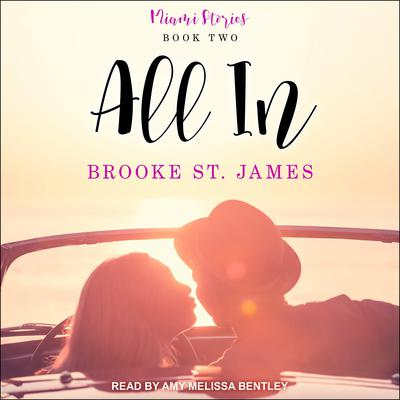 All In Audiobook, by Brooke St. James