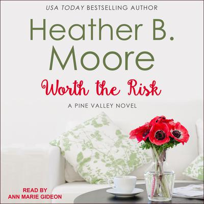 Worth the Risk Audiobook, by Heather B. Moore
