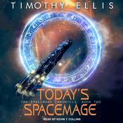 Today's Spacemage Audiobook, by Author Info Added Soon