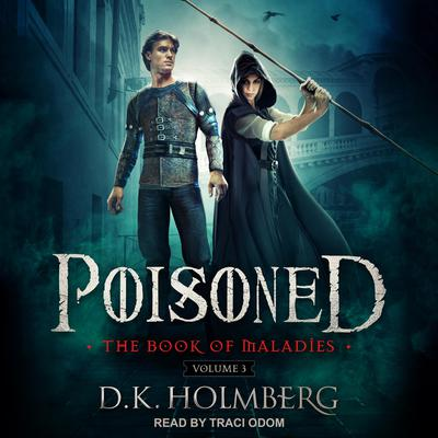 Poisoned Audiobook, by D.K. Holmberg