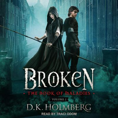 Broken Audiobook, by D.K. Holmberg