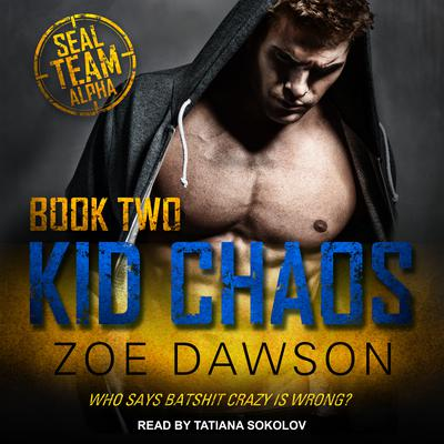 Kid Chaos Audiobook, by Zoe Dawson