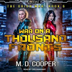 War on a Thousand Fronts Audiobook, by M. D. Cooper